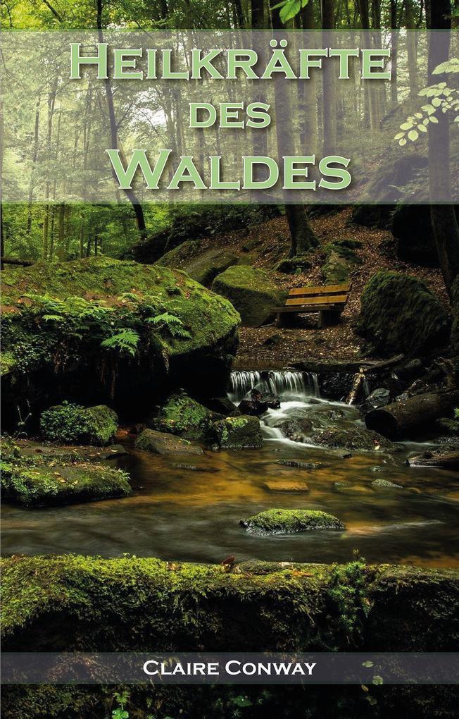 Heilkräfte des Waldes als eBook