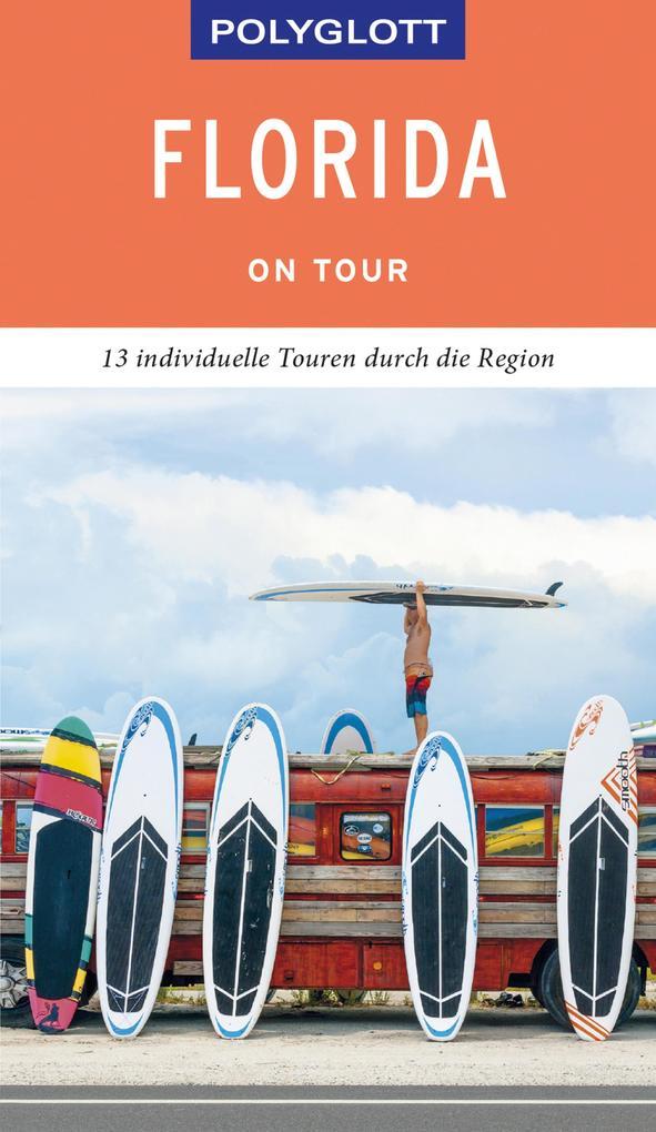 POLYGLOTT on tour Reiseführer Florida als eBook