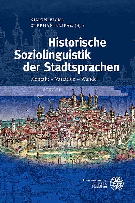 Historische Soziolinguistik der Stadtsprachen als Buch