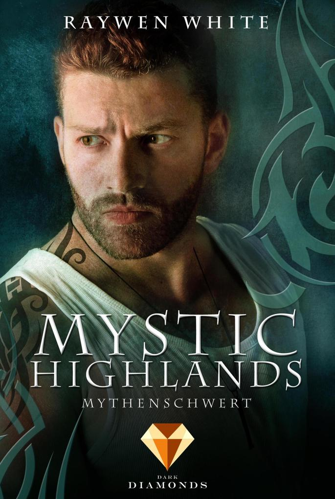 Mystic Highlands 4: Mythenschwert als eBook