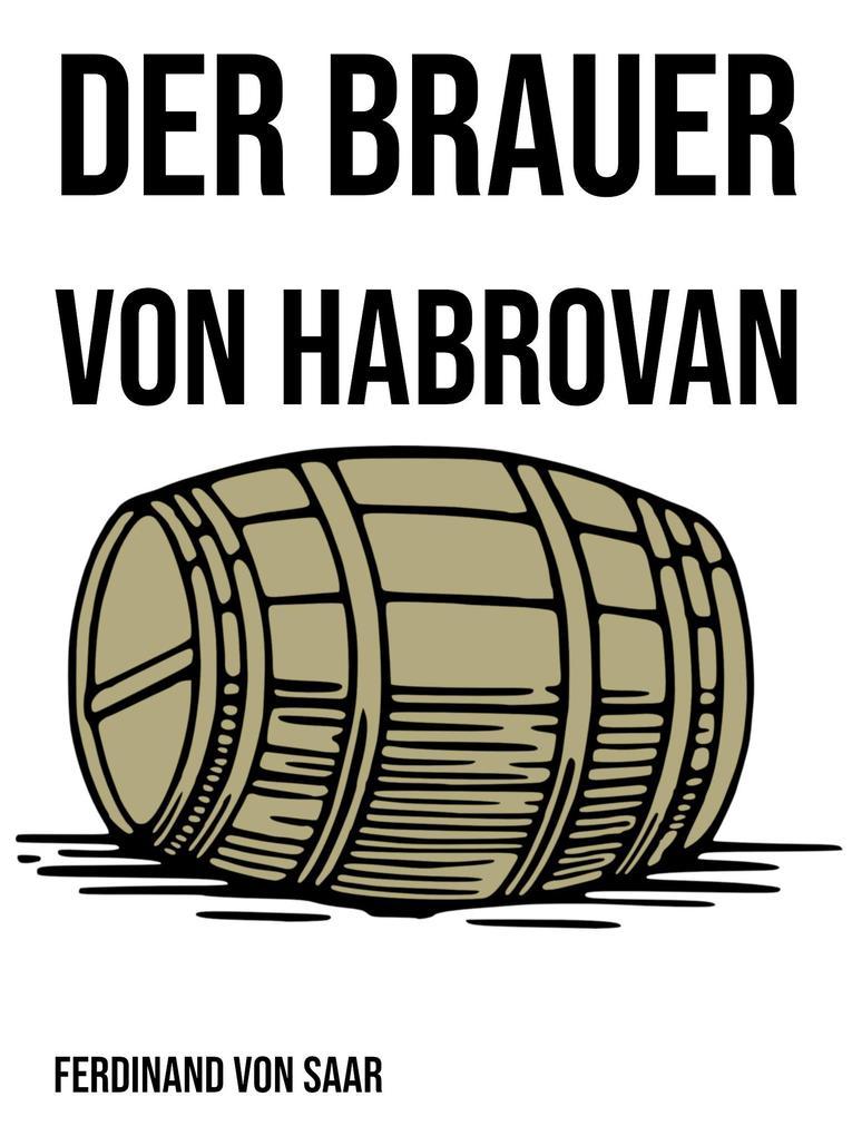 Der Brauer von Habrovan als eBook