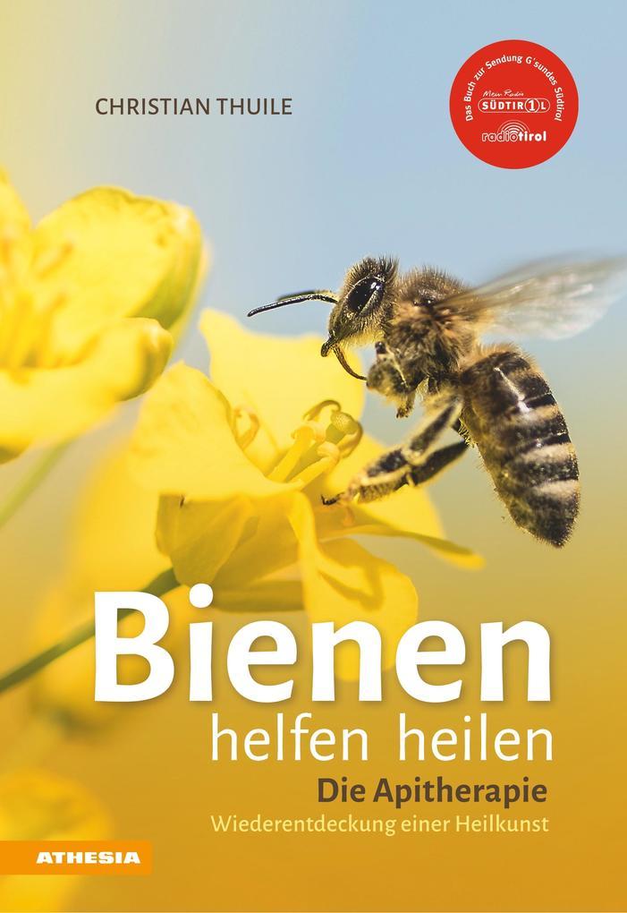 »Bienen helfen heilen als eBook