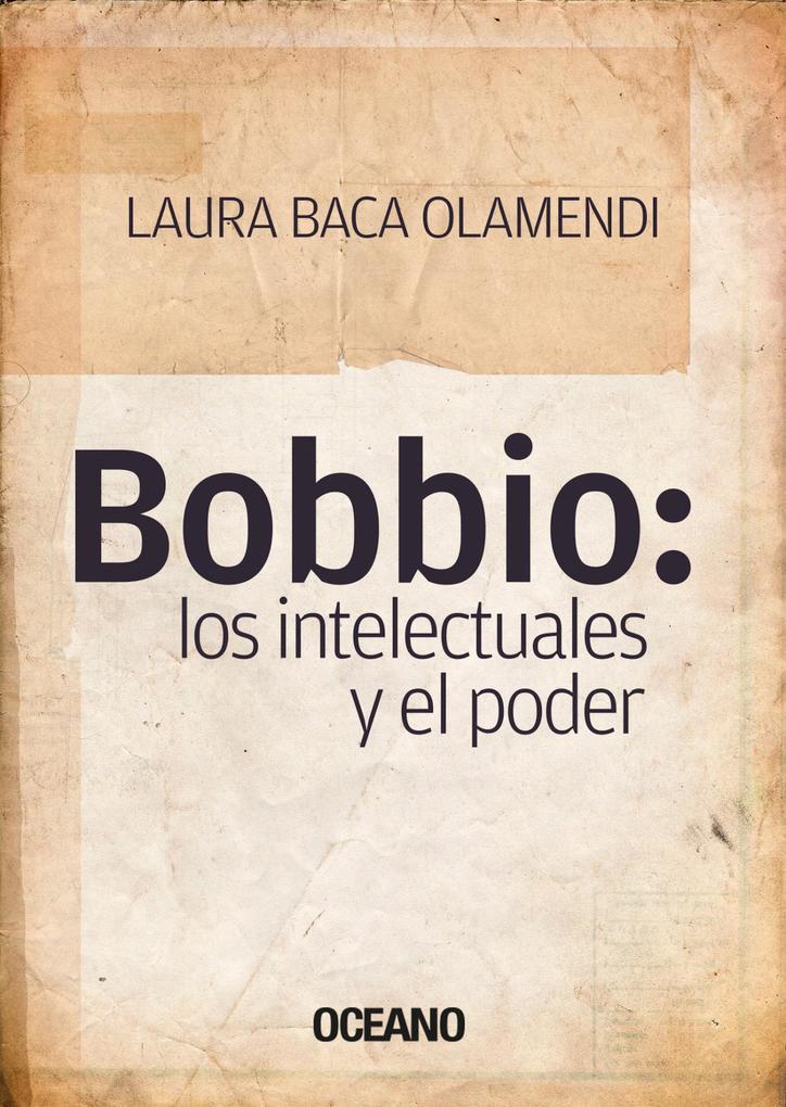 Bobbio: los intelectuales y el poder