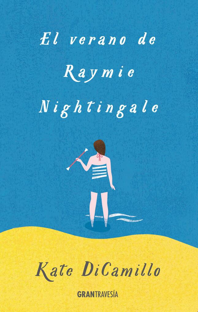 El verano de Raymie Nightingale als eBook
