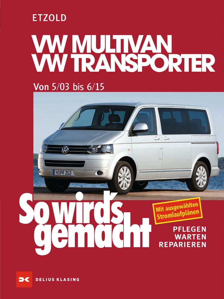 So wird's gemacht.VW Multivan- VW Transporter 5/03 - 6/15 als Buch (kartoniert)