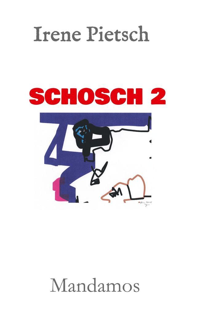 SCHOSCH 2 als Buch