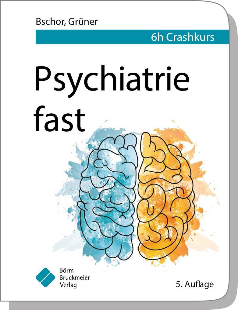 Psychiatrie fast als Buch
