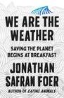 We Are the Weather