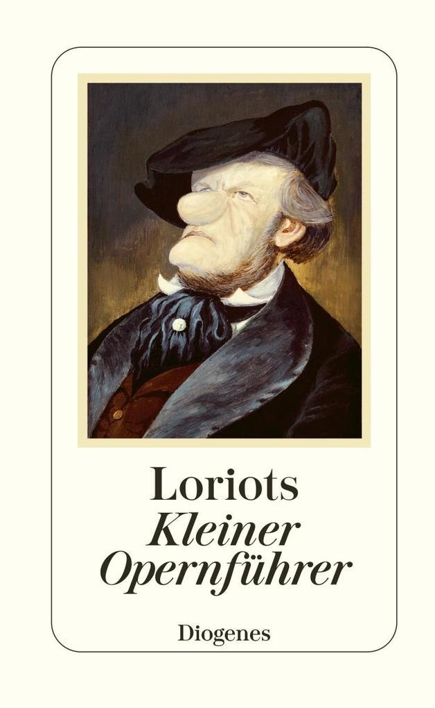 Loriot's Kleiner Opernführer als Buch
