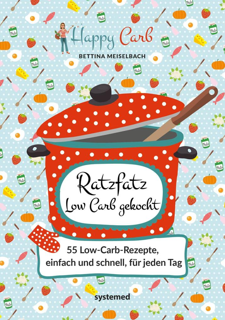 Happy Carb: Ratzfatz Low Carb gekocht als Buch