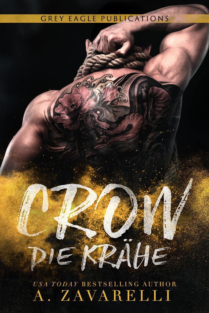Crow - Die Krähe (Bostons Unterwelt, #1) als eBook
