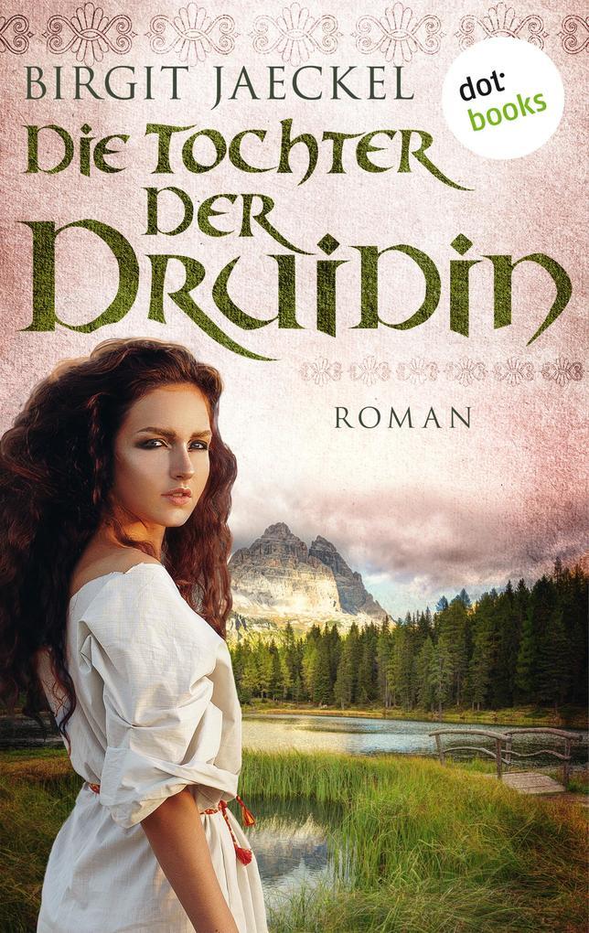 Die Tochter der Druidin als eBook