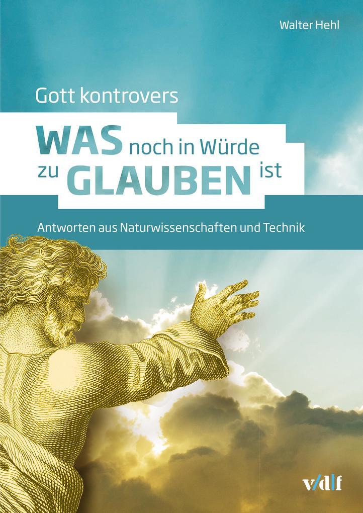 Gott kontrovers als eBook