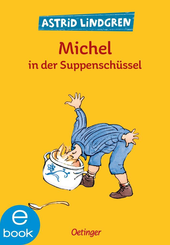 Michel in der Suppenschüssel als eBook