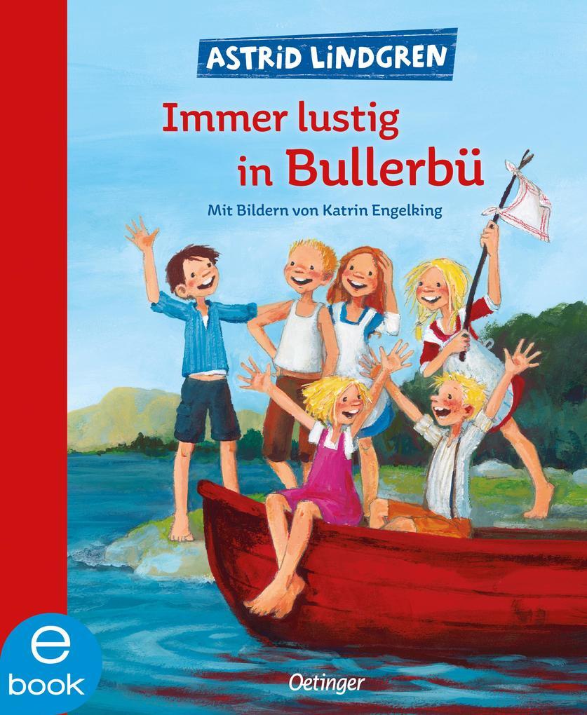 Immer lustig in Bullerbü als eBook