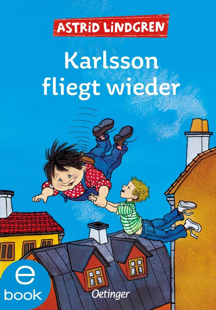 Karlsson fliegt wieder als eBook