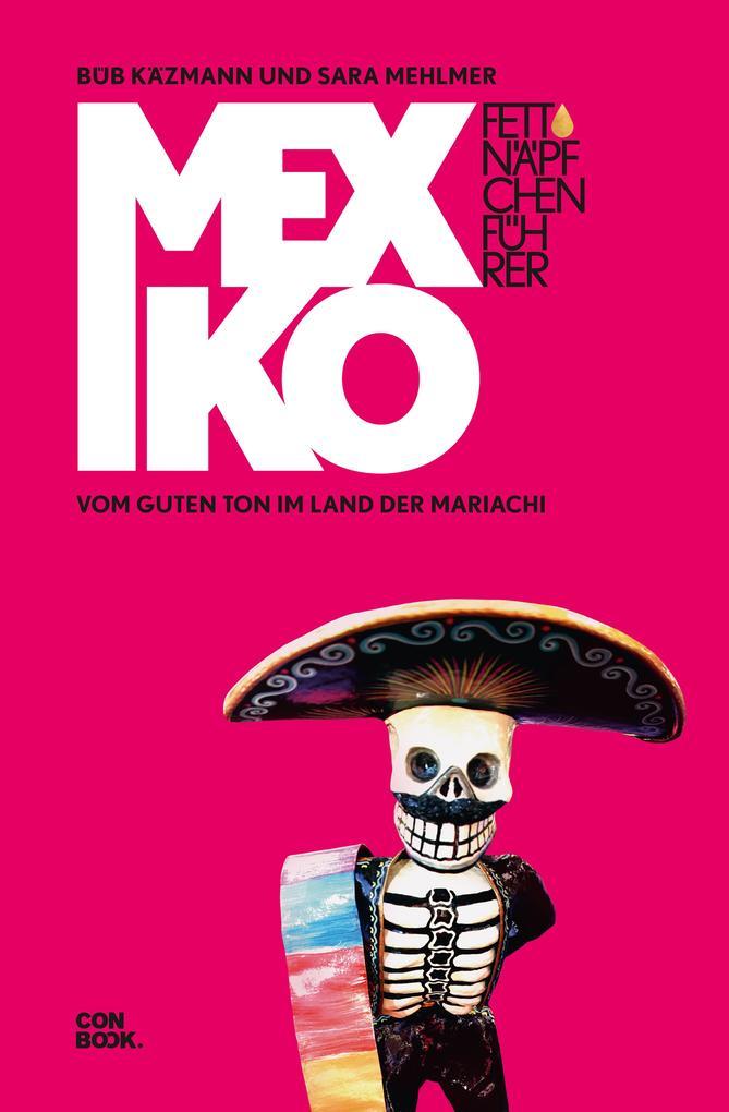 Fettnäpfchenführer Mexiko als eBook