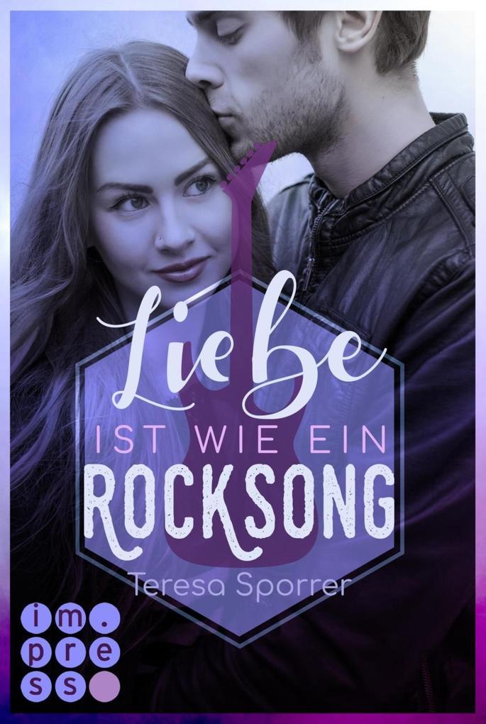 Liebe ist wie ein Rocksong als eBook