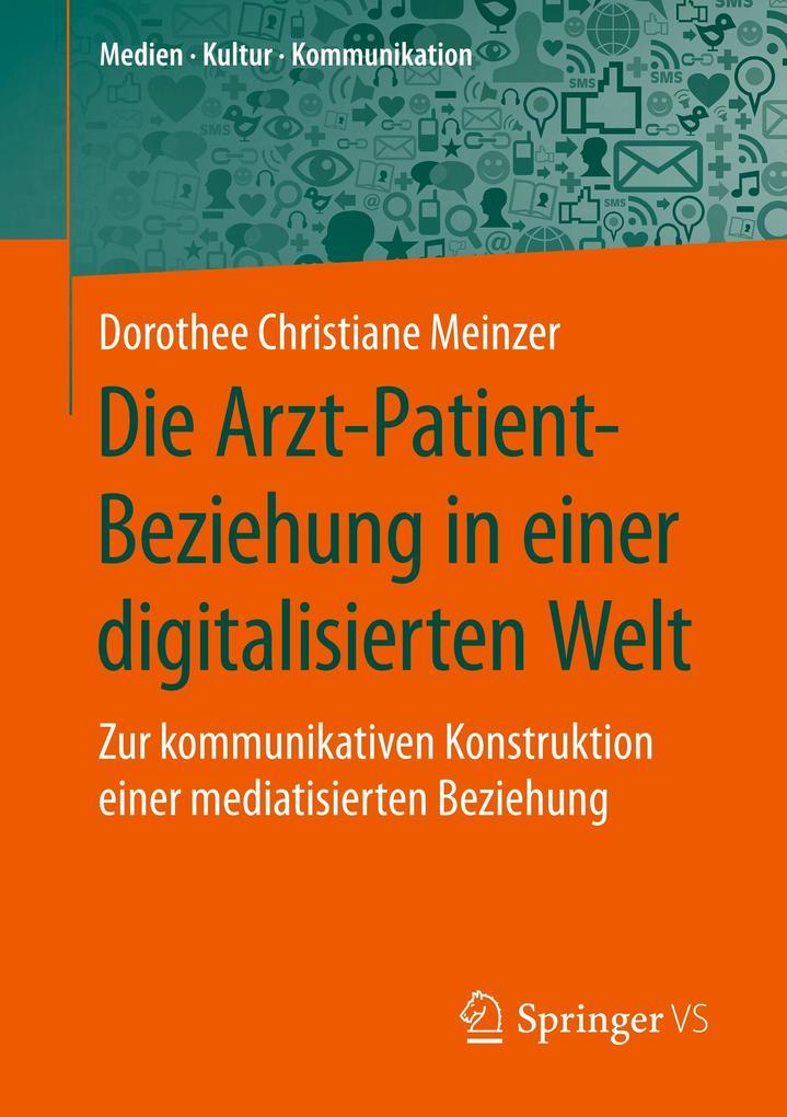 Die Arzt-Patient-Beziehung in einer digitalisierten Welt als Buch