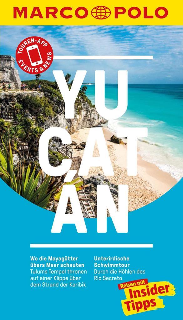 MARCO POLO Reiseführer Yucatan als eBook