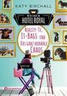 Mein Leben im Hotel Royal - Reality-TV, It-Bags und das ganz normale Chaos