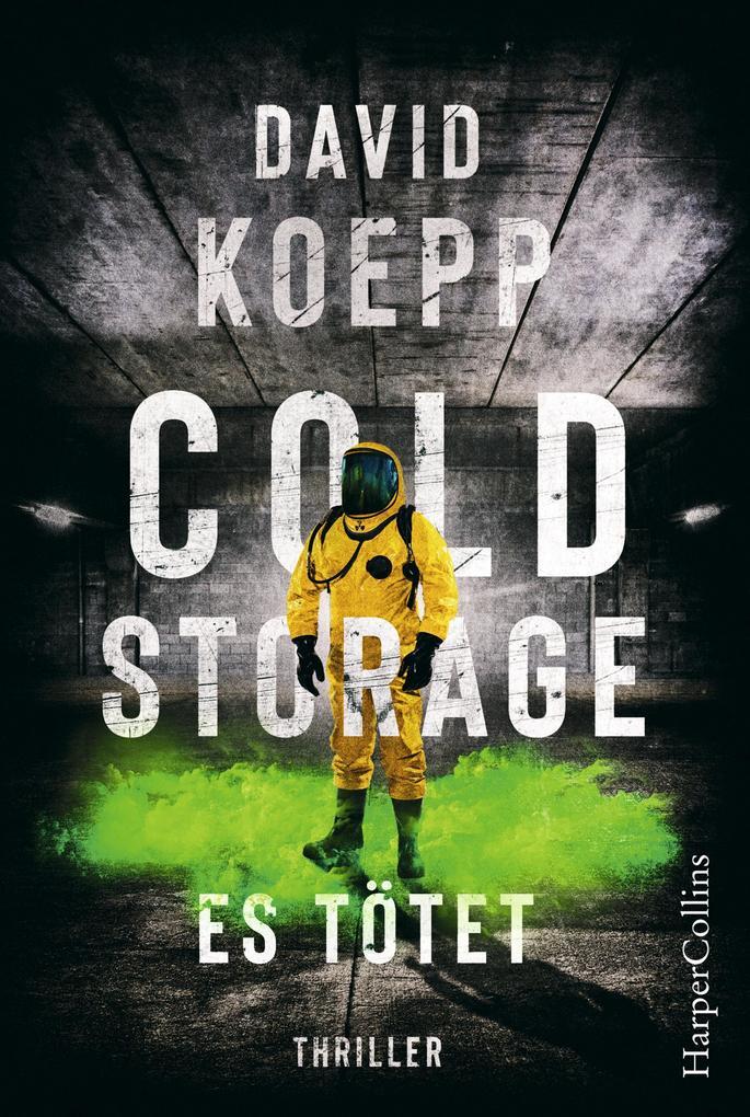 Cold Storage - Es tötet als eBook