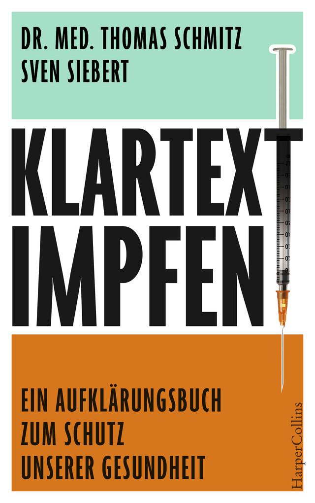 Klartext: Impfen! - Ein Aufklärungsbuch zum Schutz unserer Gesundheit als eBook epub