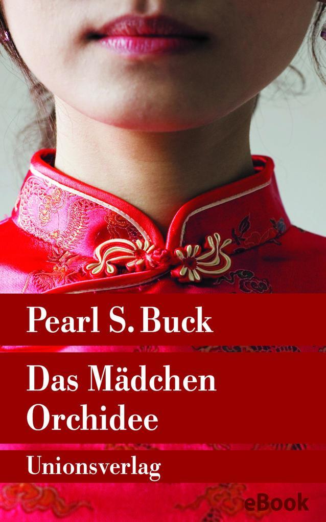 Das Mädchen Orchidee als eBook epub
