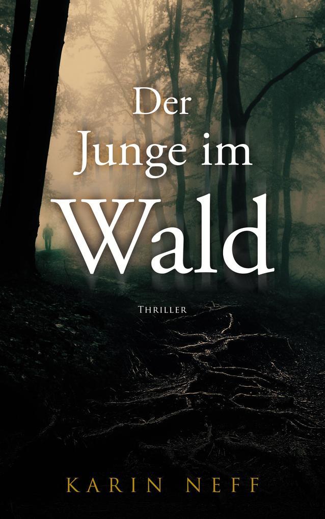 Der Junge im Wald als eBook