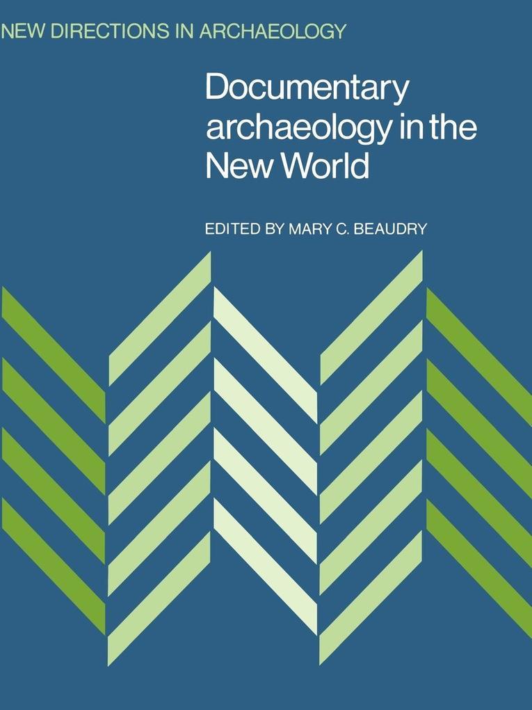 Documentary Archaeology in the New World als Taschenbuch