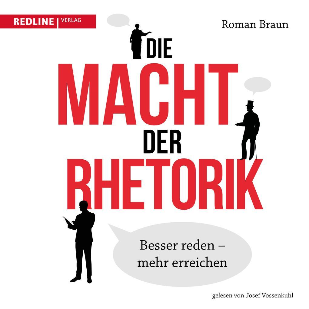 Die Macht der Rhetorik als Hörbuch Download