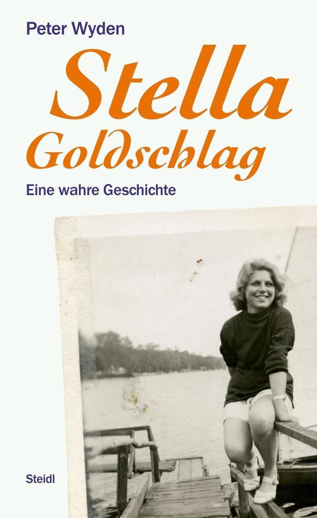 Stella Goldschlag als eBook epub