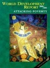World Development Report 2000/2001: Attacking Poverty