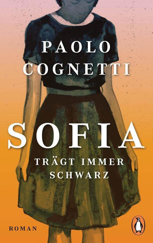 Sofia trägt immer Schwarz als Taschenbuch