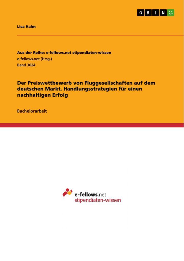 Der Preiswettbewerb von Fluggesellschaften auf dem deutschen Markt. Handlungsstrategien für einen nachhaltigen Erfolg