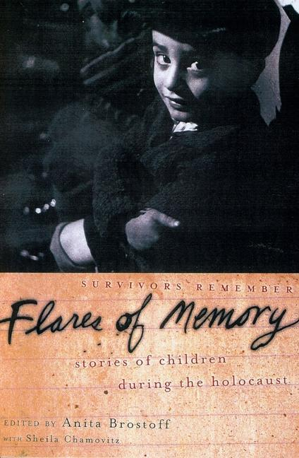 Flares of Memory: Stories of Childhood During the Holocaust als Taschenbuch