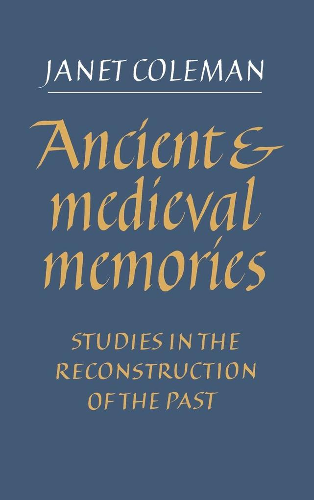 Ancient and Medieval Memories