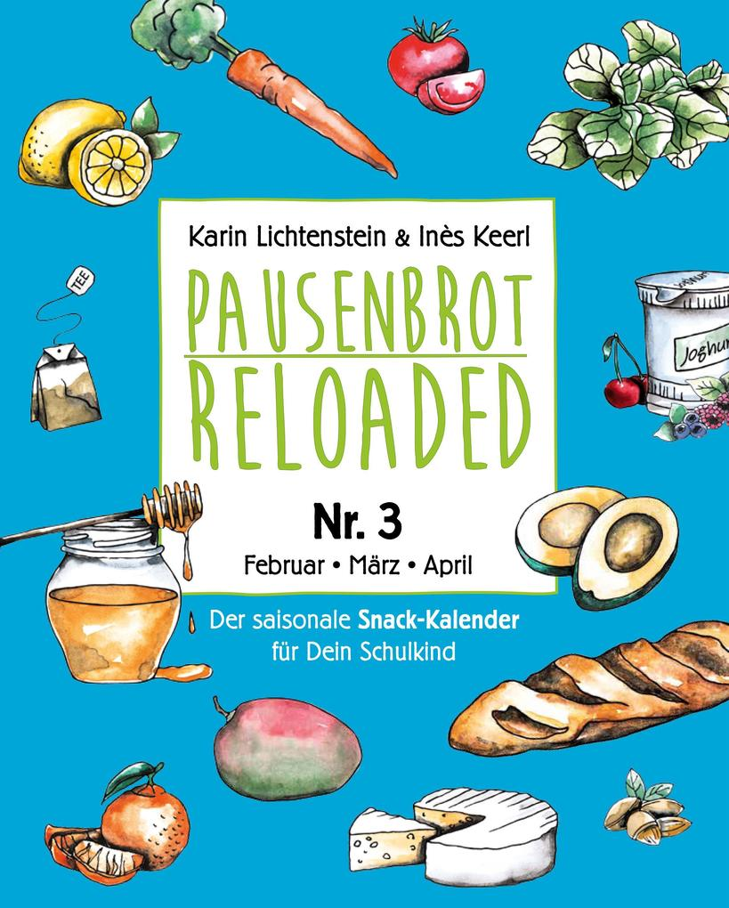Pausenbrot Reloaded 3 als eBook