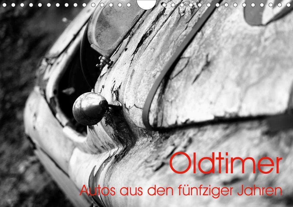 Oldtimer - Autos aus den fünfziger Jahren (Wandkalender 2020 DIN A4 quer)