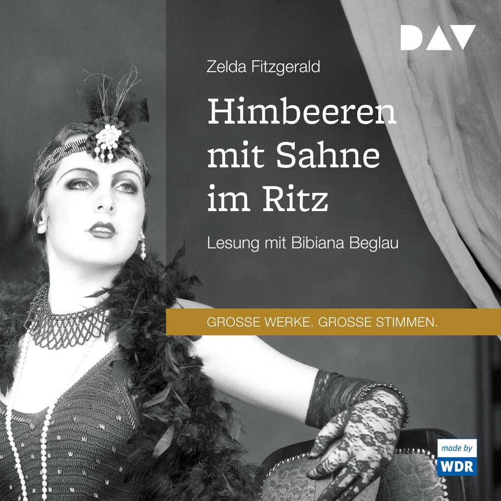 Himbeeren mit Sahne im Ritz als Hörbuch Download