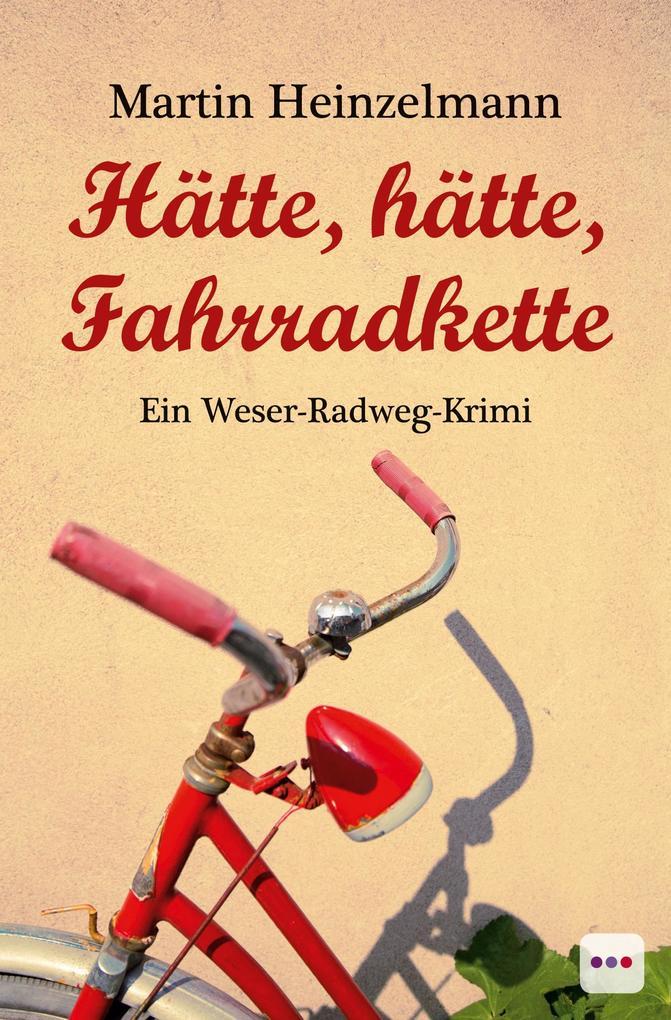 Hätte, hätte, Fahrradkette als Taschenbuch