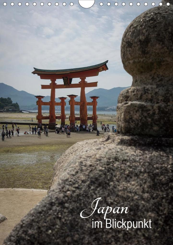 Japan im Blickpunkt (Wandkalender 2020 DIN A4 hoch)