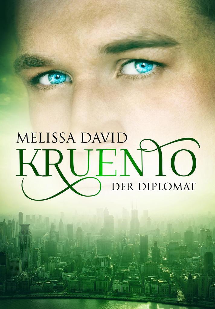 Kruento - Der Diplomat als eBook