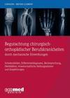 Begutachtung chirurgisch-orthopädischer Berufskrankheiten durch mechanische Einwirkungen