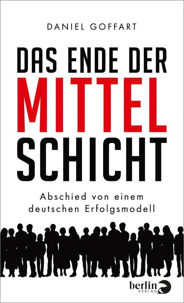 Das Ende der Mittelschicht als eBook