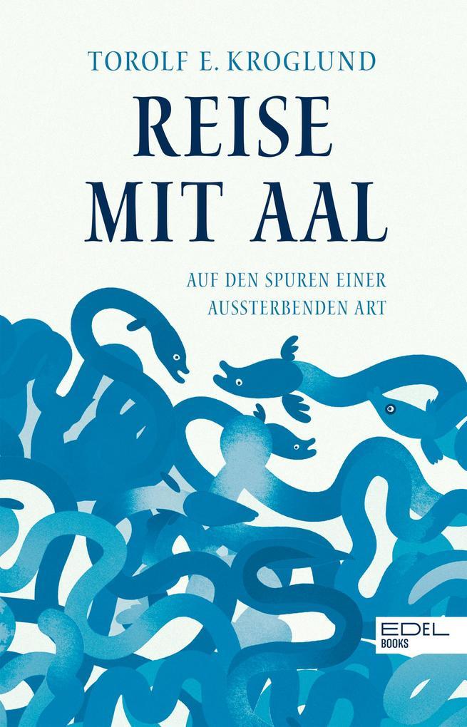 Reise mit Aal als eBook