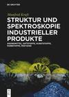 Struktur und Spektroskopie Industrieller Produkte