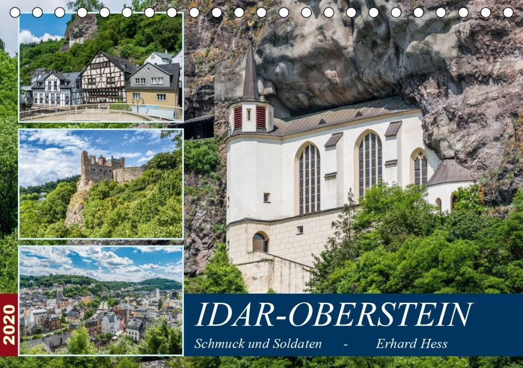 Idar-Oberstein - Schmuck und Soldaten (Tischkalender 2020 DIN A5 quer)