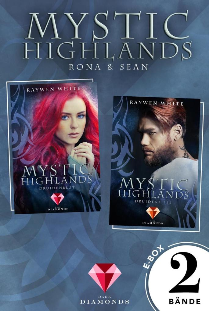 Mystic Highlands: Band 1-2 der fantastischen Highland-Reihe in einer E-Box (Die Geschichte von Rona & Sean) als eBook