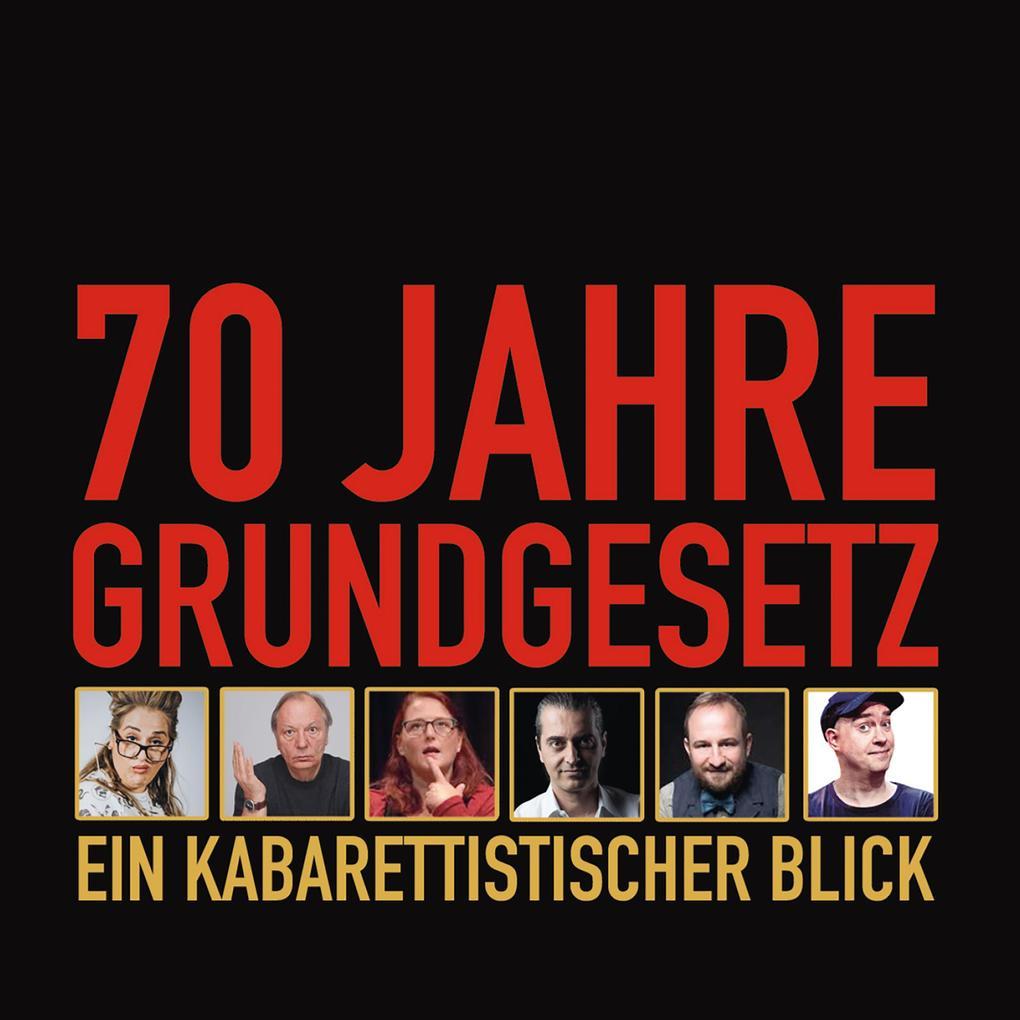 70 Jahre Grundgesetz: Ein kabarettistischer Blick als Hörbuch Download